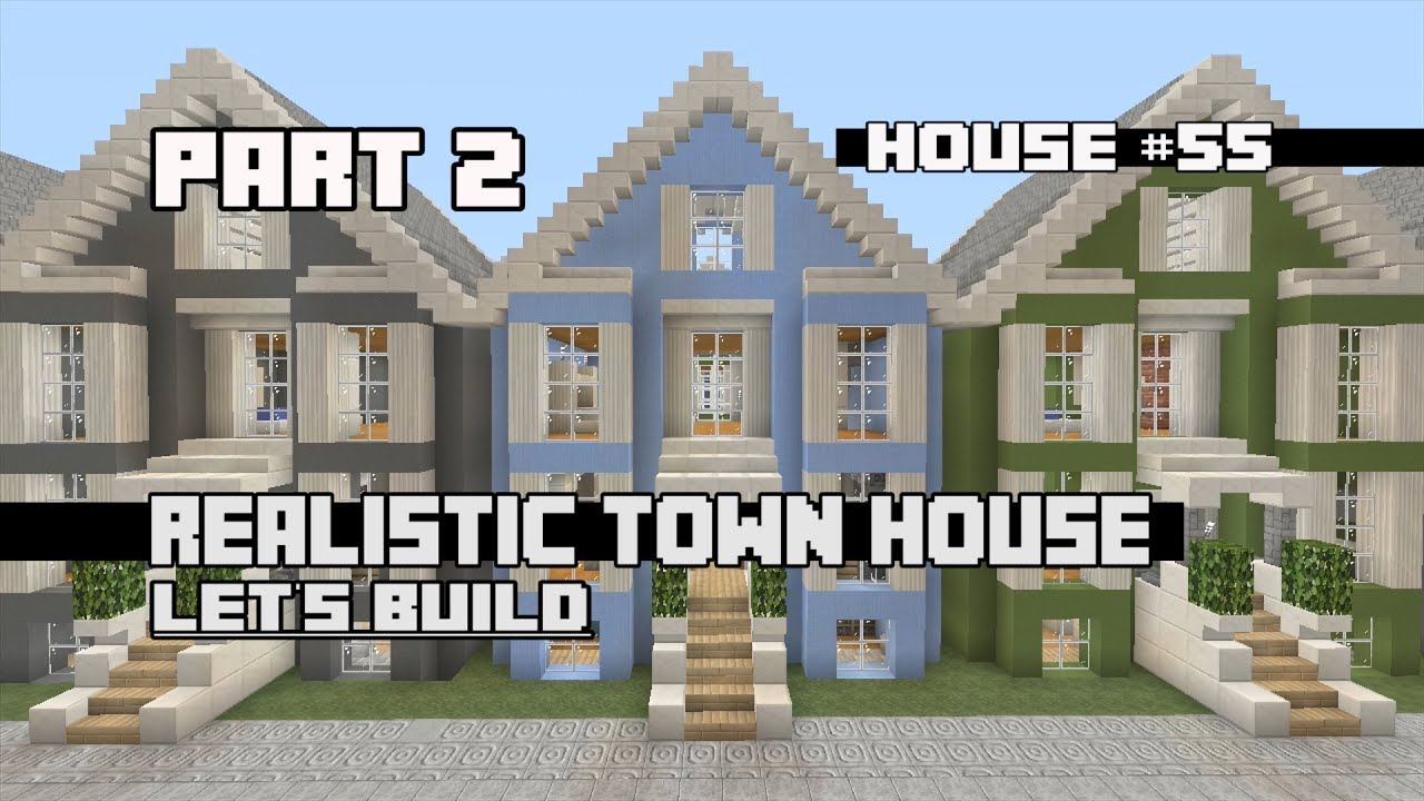 Let 39 s build a realistic town house part 2 house 55 youtube for Lets build modern house 7