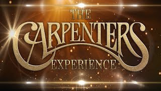 The Carpenters Experience Showreel