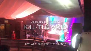 Kill the Void (Live)