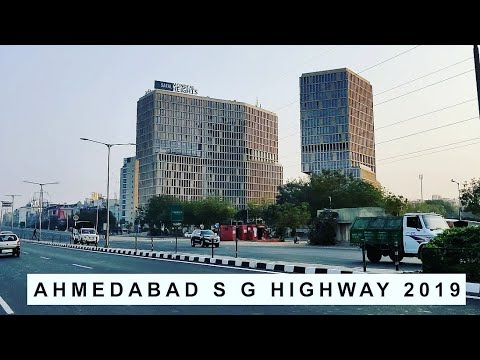 S G Highway Ahmedabad Latest Video 2019