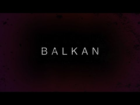 Rasta x Dado Polumenta x Zuti - BALKAN (OFFICIAL MUSIC VIDEO)