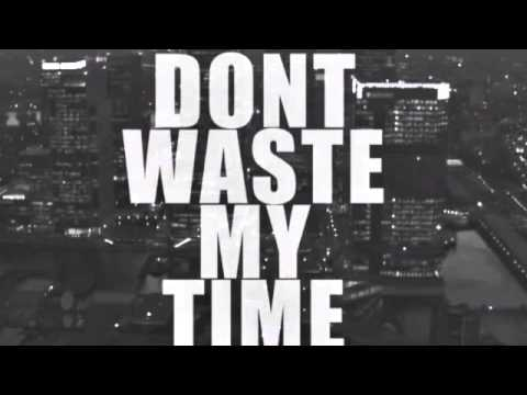 Tell them don t waste my time