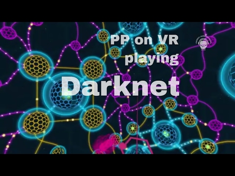 PP on VR:  Darknet - a cyberpunk hacking game on playstation vr