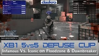 XB1 5vs5 Defuse Cup - Iconic Vs. Infamous on Floodzone
