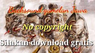 Download backsound gamelan Jawa no copyright download gratis