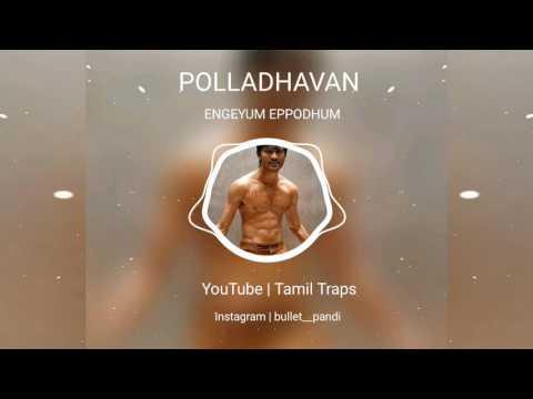 Engeyum Eppodhum | Polladhavan | Dhanush | Audio Spectrum | Tamil Traps