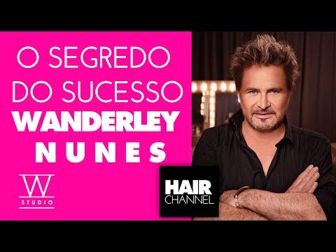 Wanderley Nunes - Empreendedorismo e o sucesso do Studio W - CIDA MARQUES no HAIR CHANNEL