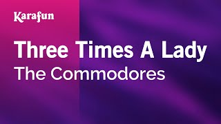 Karaoke Three Times A Lady - The Commodores *