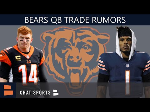 Chicago Bears Rumors: 6 Quarterbacks The Bears Could Trade For Including Andy Dalton & Cam Newton