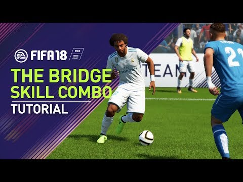 FIFA 18 | THE BRIDGE SKILL COMBO TUTORIAL | PS4/XBOX ONE