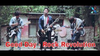 Good Day - Rock Revolution Band New...