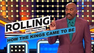 How The Kings Came To Be | Rolling With Steve Harvey