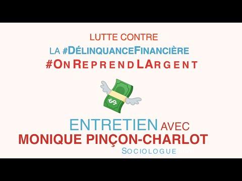 Délinquance financière : Interview de Monique Pinçon-Charlot