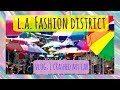 LA FASHION DISTRICT! | sparkly vlog