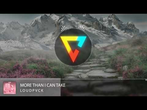 LOUDPVCK [feat. Rickyxsan & Karra] - More Than I Can Take