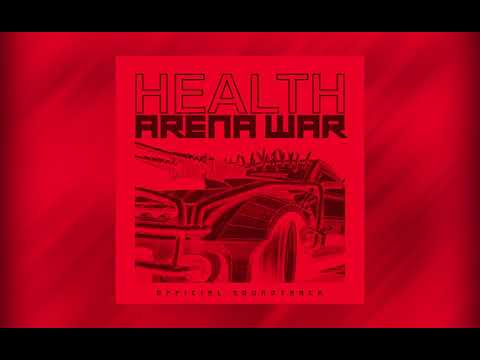 HEALTH :: SLAVES OF FEAR - ARENA WAR REMIX (ARENA WAR OST) :: STREAM Mp3