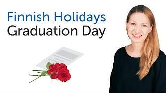 Finnish Holidays - Graduation Day - valmistujaisjuhlat