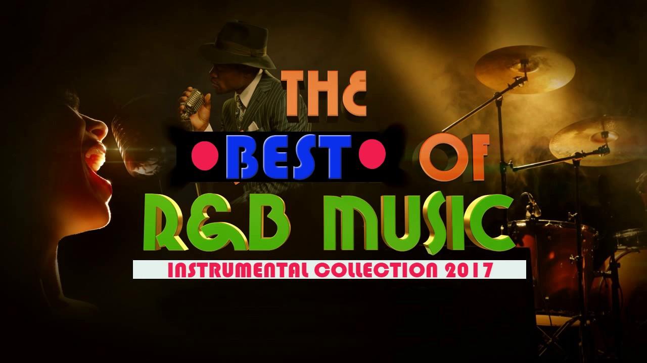 Best of Romantic Soul Music 2017 R&B Mix Beats| Top R&B Instrumentals Love  Songs Playlist