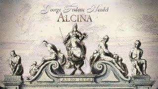 G.F. Handel: Ballet music from «Alcina» HWV 34