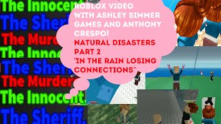 "Roblox part 2 ""Playing in the rain losing connections"""