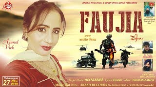 Faujia (Official Full Video)  Anmol Virk | Akash Records Presents | Latest Songs 2019