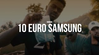 DARDAN - 10 EURO SAMSUNG [prod. TheBeatPlug & Young Kelz]
