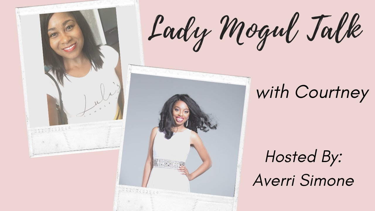Lady Mogul Talk Live with Courtney D. Sykes