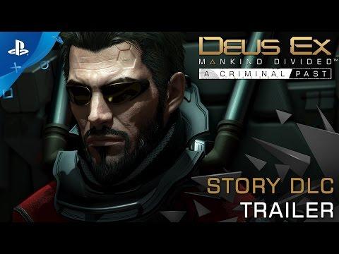 Deus Ex: Mankind Divided - A Criminal Past - Launch Trailer | PS4