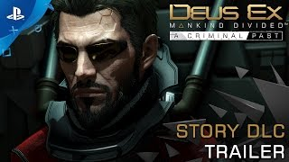 httpswwwplaystationcomenusgamesdeusexmankinddividedps4 A Criminal Past the second narrative DLC for Deus Ex Mankind Divided is now