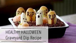 HEALTHY HALLOWEEN Dessert Dip   Edible GRAVEYARD   VEGAN Reduced Sugar DESSERT!