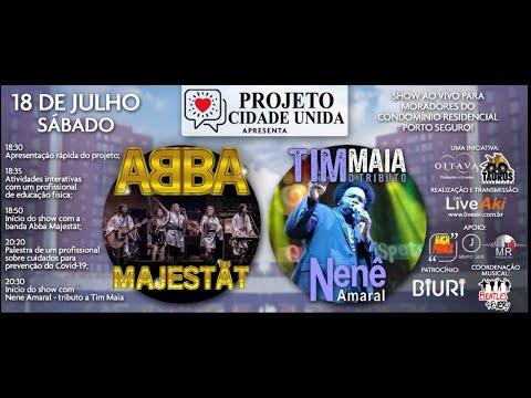 Assista: ABBA Majestat + Tim Maia Tributo - Projeto Cidade Unida -Cond Porto Seguro 18/07