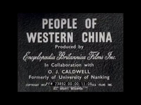 1940S TRAVELOGUE OF WESTERN CHINA / CHENGDU / SICHUAN  73892