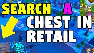 STAGE 2: search a chest in Retail Row - FORTNITE SEASON 6 week 3 locations