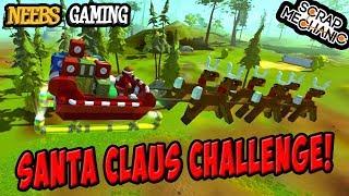 Scrap Mechanic - Santa Claus Challenge!