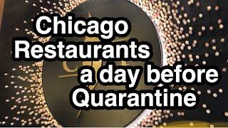 Chicago Restaurants a Day before Quarantine. Рестораны в Чикаго за день до закрытия. Коронавирус