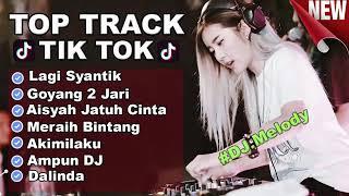 TOP TRACK VOL 3   LAGI SYANTIK  AISYAH JATUH CINTA  AKIMILAKU TIK TOK 2018