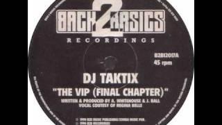 DJ Taktix - The VIP (Final Chapter)
