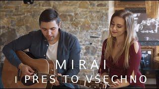 Mirai - I přes to všechno (cover)