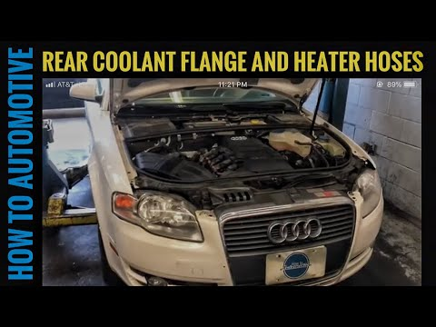 How to Replace the Rear Coolant Flange and Heater Hoses on a 2004-2008 Audi A4 B7 2.0t FSI
