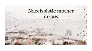 Narcissistic Mother In Law | Indian | South East Asian