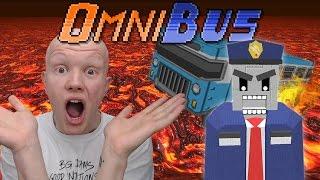 LAVA BUS !!! - OmniBus (Game play)