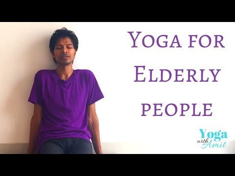Yoga for Elderly People - Yoga with Amit