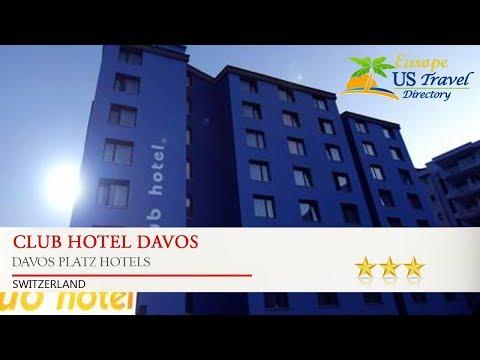 Club Hotel Davos - Davos Platz Hotels, Switzerland