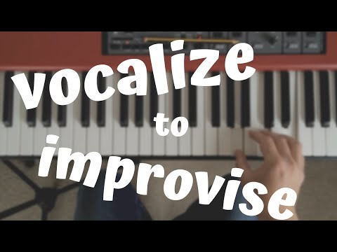 Supercharge Your Piano Improv With Vocalization (With EASY Improvisation Exercise!)