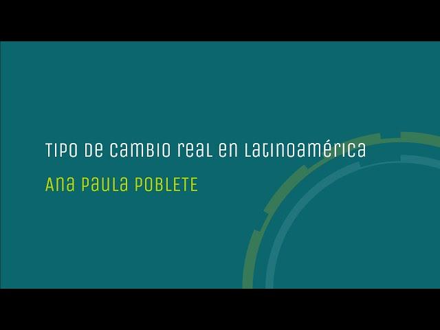 Tipo de cambio real en latinoamérica