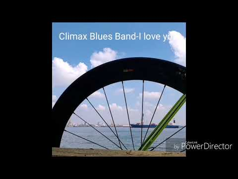 climax blues band--I love you with lyrics