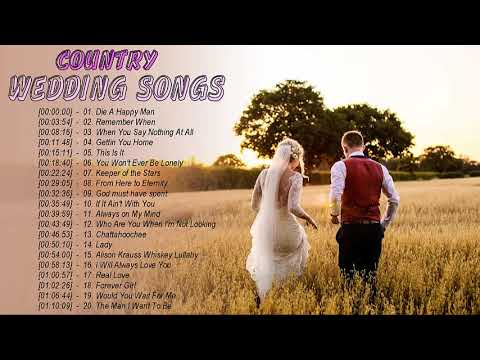 country-wedding-songs-greatest-hits-2019---best-country-wedding-songs-collection