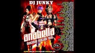 DJ JUNKY - ANABELLA DANCEHALL MIXTAPE NOV 2015
