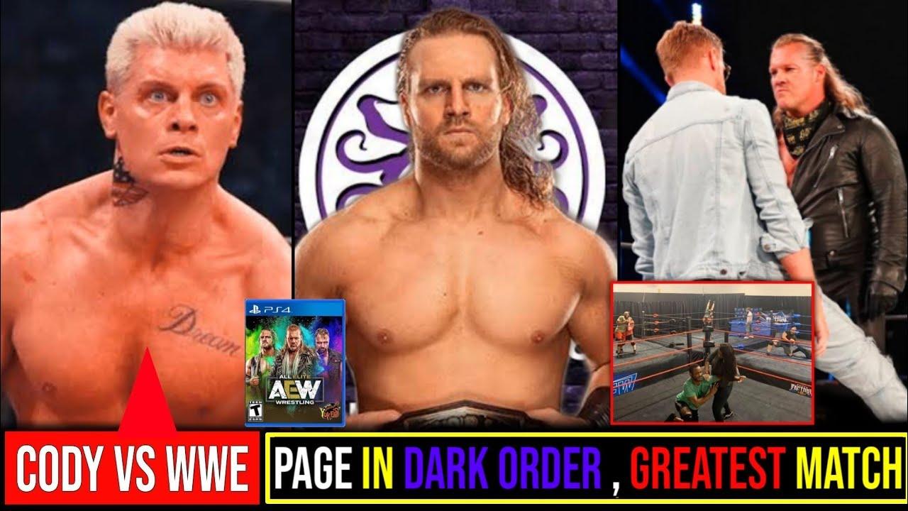 Page In Dark Order🤨||AEW Performance Center😯||Cody Vs WWE🤔||Jericho vs Cassidy Greatest Match🤨.