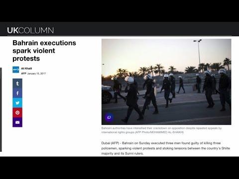UK Column Monday 16/01/2017: The Bahrain Executions One.